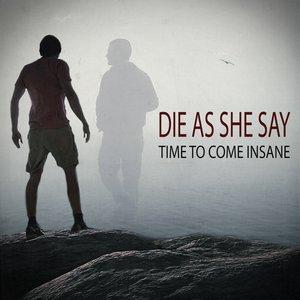 Изображение для 'Time To Come Insane'