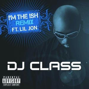 Image for 'I'm The Ish (Remix)'