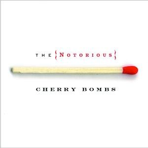 Image for 'The Notorious Cherry Bombs'