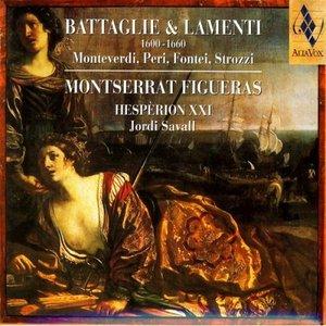 Bild för 'Battaglie & Lamenti 1600-1660: Monteverdi, Peri, Fontei, Strozzi'