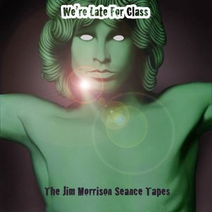 Image for 'The Jim Morrison Seance Tapes'