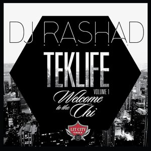 """Teklife Vol 1: Welcome To The Chi""的图片"