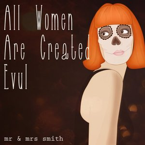 Image for 'All Women Are Created Evul'