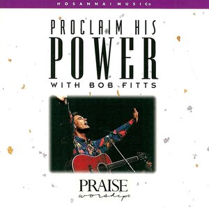 Image for 'Proclaim His Power'