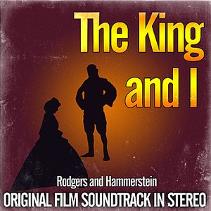 Image for 'The King And I - Original Film Soundtrack In Stereo'