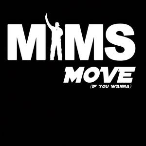 Image for 'Move (If You Wanna)'