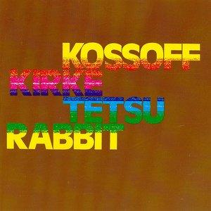 Immagine per 'Kossoff Kirke Tetsu Rabbit'