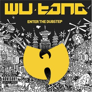 Image for 'Wu Tang Meets the Dub Step'
