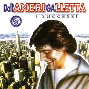 Image for 'Dall'AmeriGalletta (I successi)'