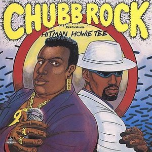 Image for 'Chubb Rock featuring Hitman Howie Tee'