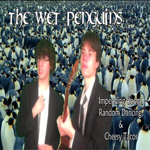Image for 'The Wet Penguins'