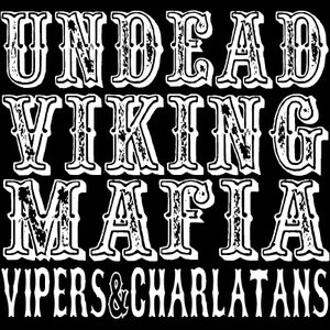 Image for 'Vipers & Charlatans'
