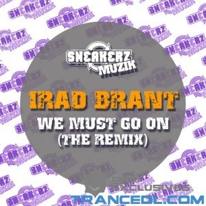 Image for 'Irad Brant - We Must Go On (Sickindividuals Remix)'