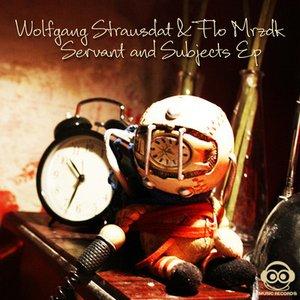 Image for 'Wolfgang Strausdat & Flo Mrzdk - Servant And Subjects EP'