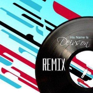 Image for 'His Name Is De!vson (Remix Version)'