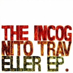 Immagine per 'The Incognito Traveller EP'