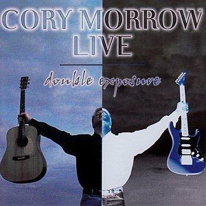 Image for 'Cory Morrow Live: Double Exposure'