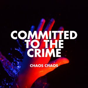 Image for 'Committed to the Crime'
