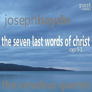 "Image for 'The Seven Last Words of Christ, Op. 51: VII. Sonata VI in G Minor, Lento, ""Consummatum est""'"