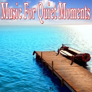 Image for 'Music for Quiet Moments'