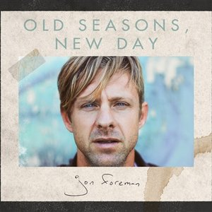 Image for 'Old Seasons, New Day'