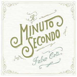 Image for 'Il minuto secondo'