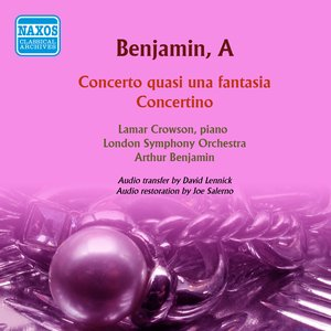 Image for 'Benjamin: Concerto quasi una fantasia - Concertino'