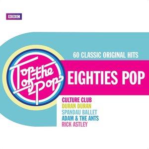 Image for 'Top Of The Pops - Eighties Pop'