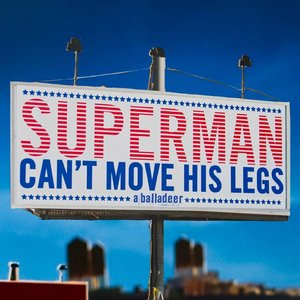 Image pour 'Superman Can't Move His Legs'