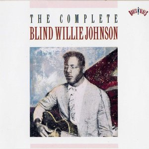 Image for 'The Complete Blind Willie Johnson (disc 1)'
