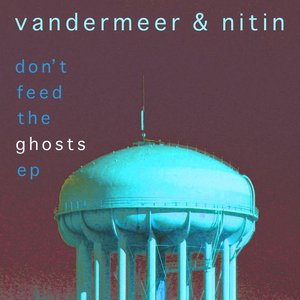 Image for 'Don't Feed The Ghosts EP'