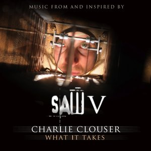 Image pour 'What It Takes (Music From Saw V ) - Single'