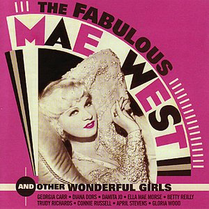 Image for 'The Fabulous Mae West And Other Wonderful Girls'