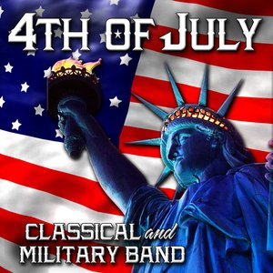 Image for '4th of July Classical - Military Band'