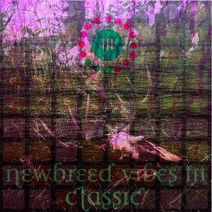 Bild für 'Newbreed Vibes III: Classic'
