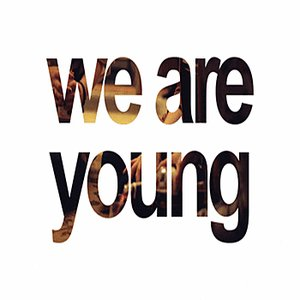 Image for 'We Are Young - Single (Tribute to Fun. & Janelle Monáe)'
