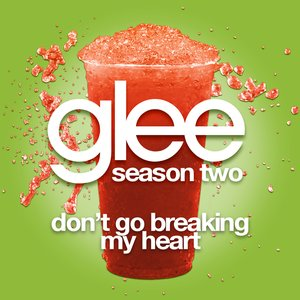 Image for 'Don't Go Breaking My Heart (Glee Cast Version)'