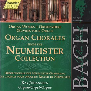 Image for 'Johann sebastian Bach: Organ Chorales from the Neumeister Collection'