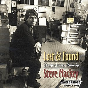 Image for 'Steve Mackey: Lost & Found'