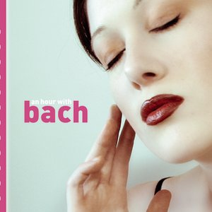 Image for 'An Hour With Bach'