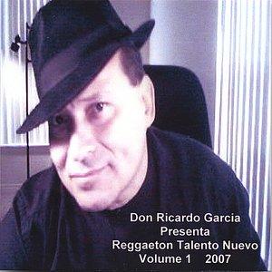 Image pour 'Don Ricardo Garcia Presenta Reggaeton Talento Nuevo Volume 1 2007'