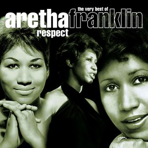 Image for 'Respect - The Very Best Of Aretha Franklin'