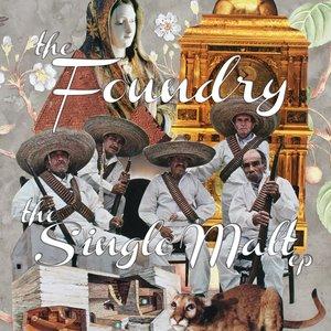 Image for 'THE SINGLE MALT EP - THE FOUNDRY (Cor Stidak x RenRok)'