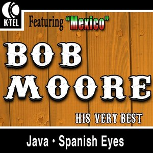 Image for 'Bob Moore - His Very Best'