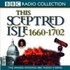 Image for 'This Sceptred Isle 1660-1702'