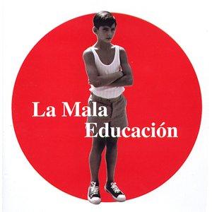Image for 'La Mala Educación'
