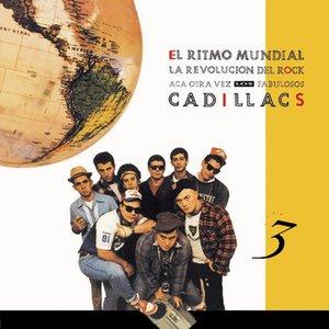 Image for 'El ritmo mundial: La revolución del rock, acá otra vez Los Fabulosos Cadillacs'