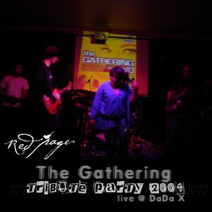 Image for 'The Gathering Tribute 2009 [Live @ Dada X]'