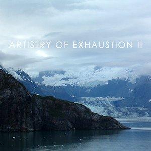 Imagem de 'Artistry of Exhaustion II'