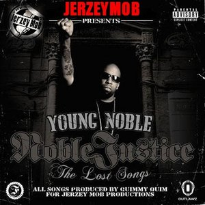 "Image for 'Jerzey Mob Presents: ""Young Noble""- Noble Justice (The Lost Songs)'"